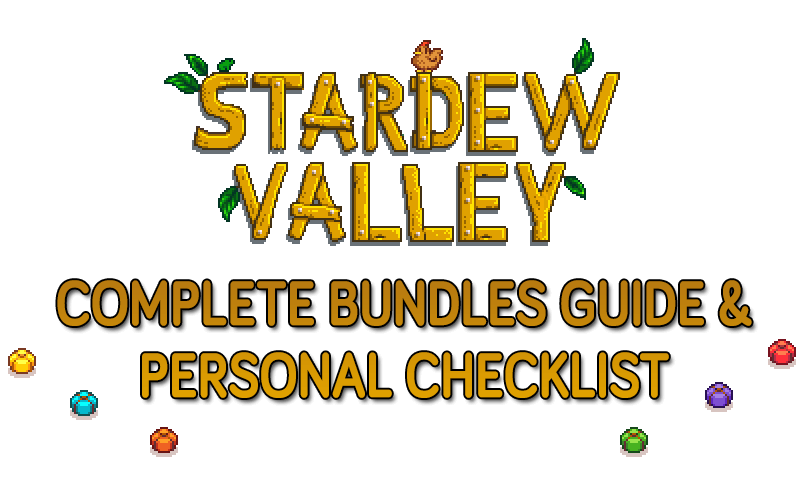 Stardew Valley Complete Bundles Guide